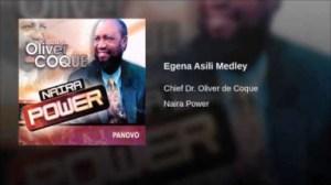 Oliver De Coque - Egena Asili Medley